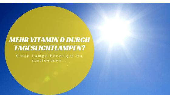mehr vitamin d durch tageslichtlampen ratgeber zu lichttherapie. Black Bedroom Furniture Sets. Home Design Ideas